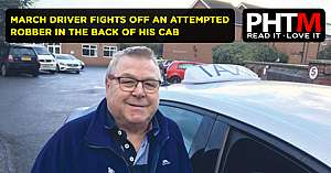 MARCH DRIVER FIGHTS OFF AN ATTEMPTED ROBBER IN THE BACK OF HIS CAB