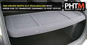 TAXI DRIVER SNIFFS OUT DRUG DEALERS WHO HIRED CAB TO TRANSPORT CANNABIS TO POST OFFICE