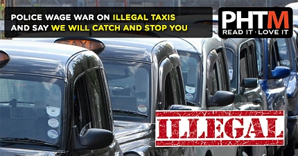 POLICE WAGE WAR ON ILLEGAL TAXIS AND SAY WE WILL CATCH AND STOP YOU