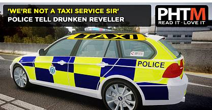 WERE NOT A TAXI SERVICE SIR POLICE TELL DRUNKEN REVELLER IN DUNFERMLINE