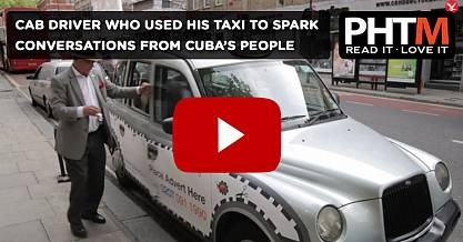 BLACK CAB DRIVER WHO USED HIS TAXI TO SPARK CONVERSATIONS FROM CUBAS PEOPLE