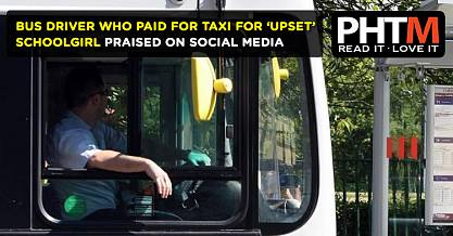 Bus driver who paid for taxi for upset schoolgirl praised on social media