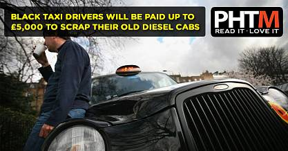 BLACK TAXI DRIVERS WILL BE PAID UP TO 5000 TO SCRAP THEIR OLD DIESEL CABS