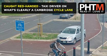 CAUGHT RED HANDED TAXI DRIVER ON WHATS CLEARLY A CAMBRIDGE CYCLE LANE