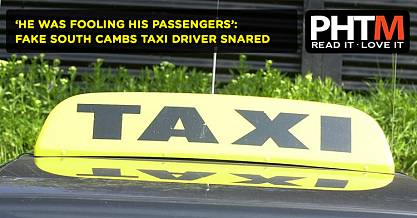 HE WAS FOOLING HIS PASSENGERS FAKE SOUTH CAMBS TAXI DRIVER SNARED