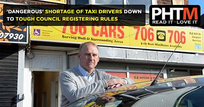 HULL PRIVATE HIRE ASSOCIATION SAYS DANGEROUS SHORTAGE OF TAXI DRIVERS DOWN TO TOUGH COUNCIL REGISTER
