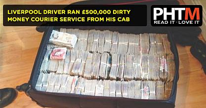 LIVERPOOL DRIVER RAN 500000 DIRTY MONEY COURIER SERVICE FROM HIS CAB