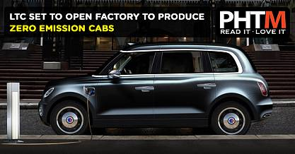 LTC SET TO OPEN FACTORY TO PRODUCE ZERO EMISSION CABS