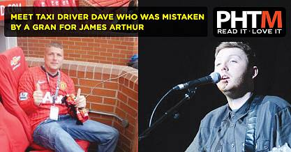 MEET TAXI DRIVER DAVE WHO WAS MISTAKEN BY A GRAN FOR JAMES ARTHUR