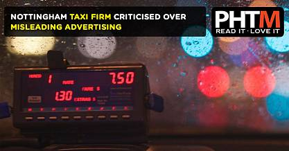 NOTTINGHAM TAXI FIRM CRITICISED OVER MISLEADING ADVERTISING