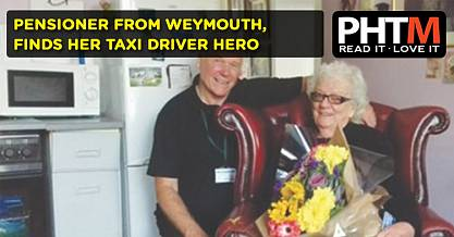 PENSIONER FROM WEYMOUTH, FINDS HER TAXI DRIVER HERO