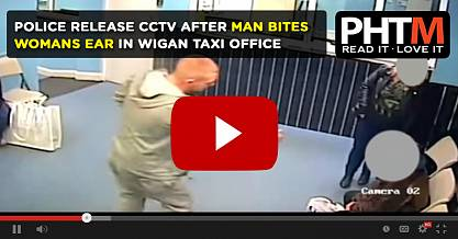 POLICE RELEASE CCTV AFTER MAN BITES WOMANS EAR IN WIGAN TAXI OFFICE