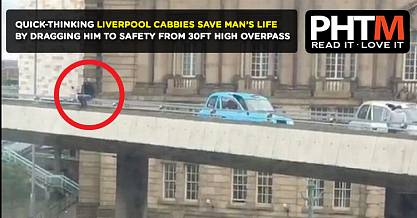 QUICK THINKING LIVERPOOL CABBIES SAVE MANS LIFE BY DRAGGING HIM TO SAFETY FROM 30FT HIGH OVERPASS