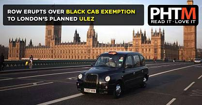 ROW ERUPTS OVER BLACK CAB EXEMPTION TO LONDONS PLANNED ULEZ