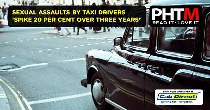 SEXUAL ASSAULTS BY TAXI DRIVERS SPIKE 20 PER CENT OVER THREE YEARS