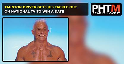 TAUNTON DRIVER GETS HIS TACKLE OUT ON NATIONAL TV TO WIN A DATE