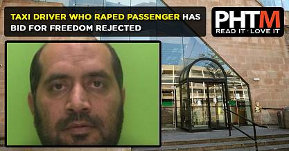 TAXI DRIVER WHO RAPED PASSENGER HAS BID FOR FREEDOM REJECTED