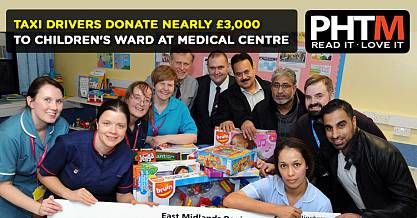 TAXI DRIVERS DONATE NEARLY 3000 TO CHILDRENS WARD AT QUEENS MEDICAL CENTRE
