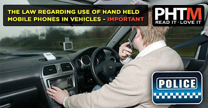 THE LAW REGARDING USE OF HAND HELD MOBILE PHONES IN VEHICLES