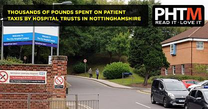 THOUSANDS OF POUNDS ARE BEING SPENT ON PATIENT TAXIS BY HOSPITAL TRUSTS IN NOTTINGHAMSHIRE