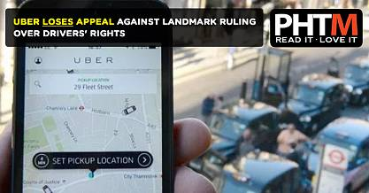 UBER LOSES APPEAL AGAINST LANDMARK RULING OVER DRIVERS RIGHTS