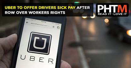 UBER TO OFFER DRIVERS SICK PAY AFTER ROW OVER WORKERS RIGHTS