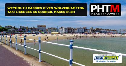 WEYMOUTH CABBIES GIVEN WOLVERHAMPTON TAXI LICENCES AS COUNCIL MAKES 1.2M