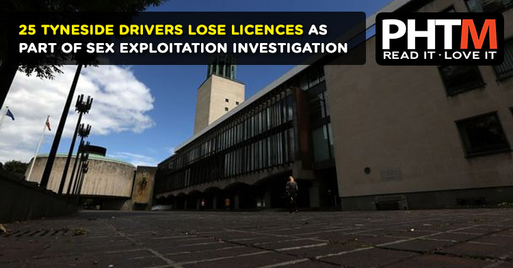 25 TYNESIDE DRIVERS LOSE LICENCES AS PART OF SEX EXPLOITATION INVESTIGATION