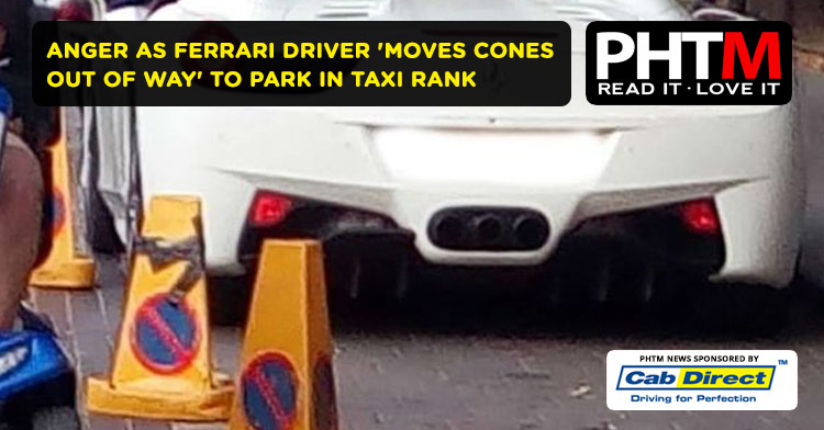 ANGER AS FERRARI DRIVER 'MOVES CONES OUT OF WAY' TO PARK IN TAXI RANK