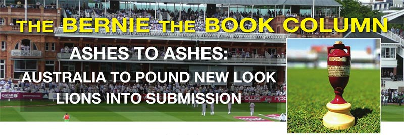 ASHES TO ASHES AUSTRALIA TO POUND NEW LOOK LIONS INTO SUBMISSION