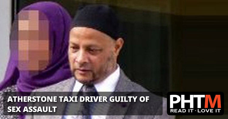 ATHERSTONE TAXI DRIVER GUILTY OF SEX ASSAULT