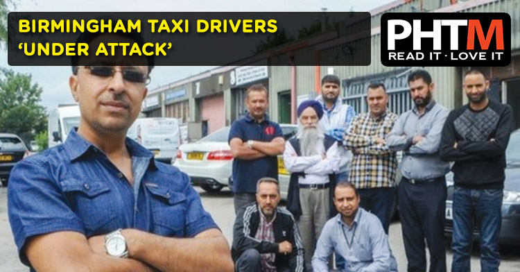 BIRMINGHAM TAXI DRIVERS 'UNDER ATTACK'