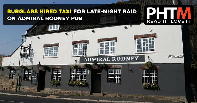 BURGLARS HIRED TAXI FOR LATE-NIGHT RAID ON ADMIRAL RODNEY PUB