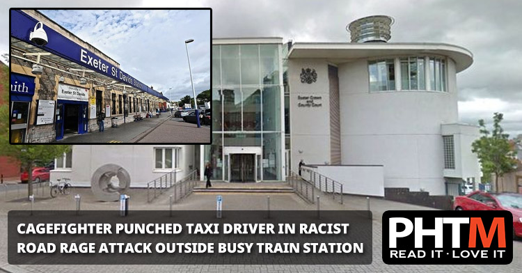 CAGEFIGHTER PUNCHED TAXI DRIVER IN RACIST ROAD RAGE ATTACK OUTSIDE BUSY TRAIN STATION COURT HEARS
