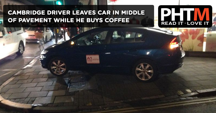 CAMBRIDGE DRIVER LEAVES CAR IN MIDDLE OF PAVEMENT WHILE HE BUYS COFFEE