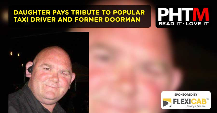 DAUGHTER PAYS TRIBUTE TO POPULAR TAXI DRIVER AND FORMER DOORMAN
