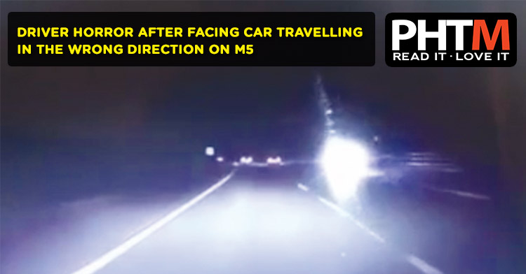 DRIVER HORROR AFTER FACING CAR TRAVELLING IN THE WRONG DIRECTION ON M5