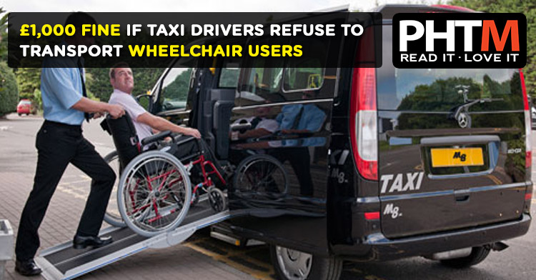 DRIVERS WILL FACE A FINE OF UP TO 1000 FINE IF THEY REFUSE TO TRANSPORT WHEELCHAIR USERS