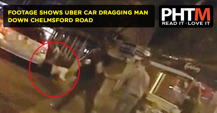 FOOTAGE SHOWS UBER CAR DRAGGING MAN DOWN CHELMSFORD ROAD