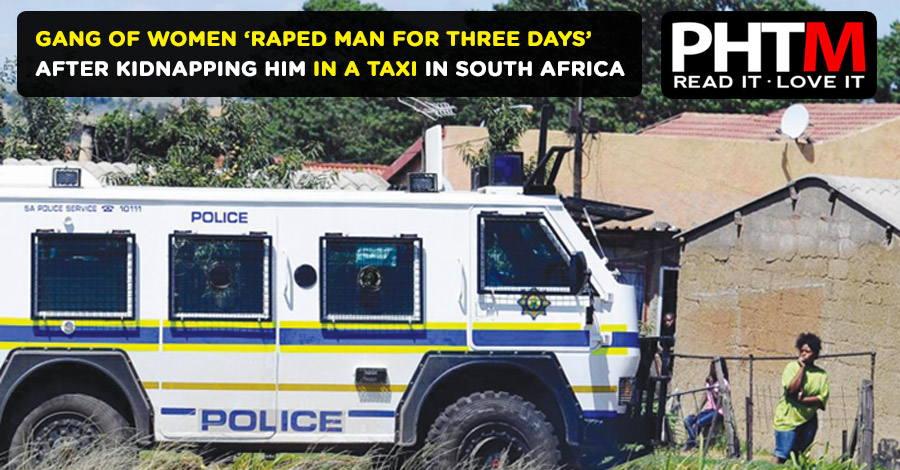 GANG OF WOMEN 'RAPED MAN FOR THREE DAYS' AFTER KIDNAPPING HIM IN A TAXI IN SOUTH AFRICA