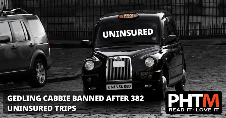 GEDLING CABBIE BANNED AFTER 382 UNINSURED TRIPS