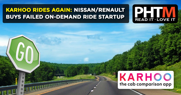 KARHOO RIDES AGAIN: NISSAN/RENAULT BUYS FAILED ON-DEMAND RIDE STARTUP