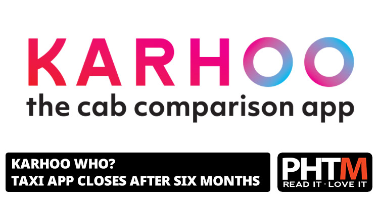 KARHOO WHO TAXI APP CLOSES AFTER SIX MONTHS