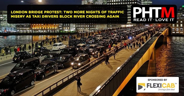 LONDON BRIDGE PROTEST: TWO MORE NIGHTS OF TRAFFIC MISERY AS TAXI DRIVERS BLOCK RIVER CROSSING AGAIN