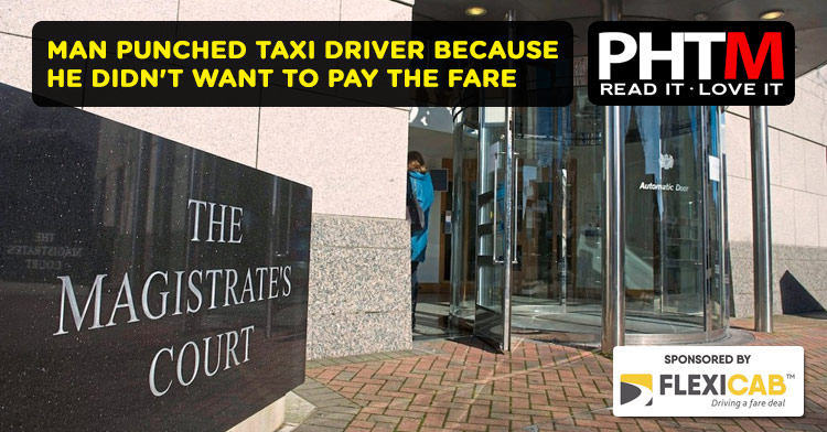 MAN PUNCHED TAXI DRIVER BECAUSE HE DIDN'T WANT TO PAY THE FARE