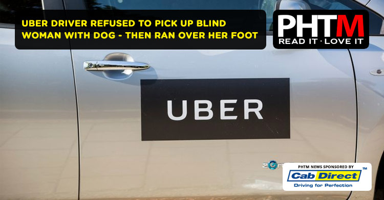 MANCHESTER DRIVER REFUSED TO PICK UP BLIND WOMAN  WITH DOG - THEN RAN OVER HER FOOT