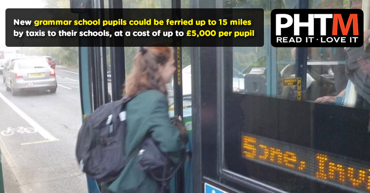 New grammar school pupils could be ferried up to 15 miles by cars to their schools, at a cost of up to £5,000 per pupil