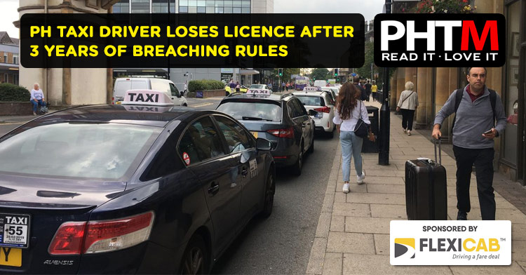 PH TAXI DRIVER LOSES LICENCE IN HARROGATE AFTER 3 YEARS OF BREACHING RULES