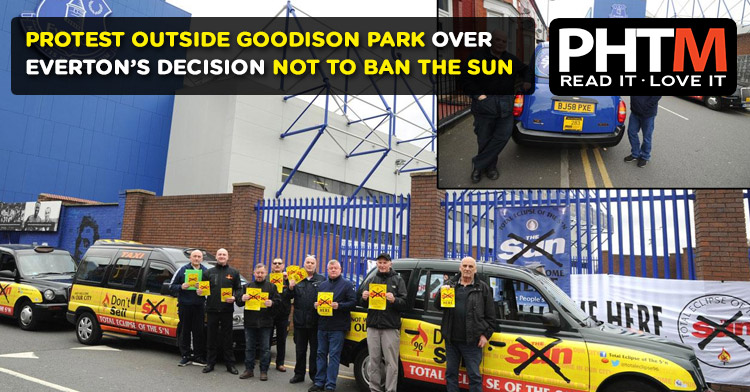PROTEST OUTSIDE GOODISON PARK OVER EVERTON'S DECISION  NOT TO BAN THE SUN
