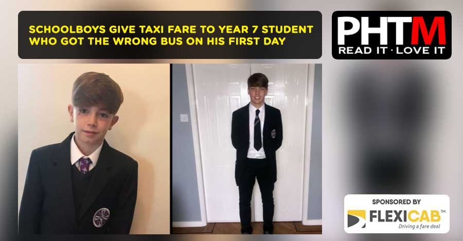 SCHOOLBOYS GIVE TAXI FARE TO YEAR 7 STUDENT WHO GOT THE WRONG BUS ON HIS FIRST DAY